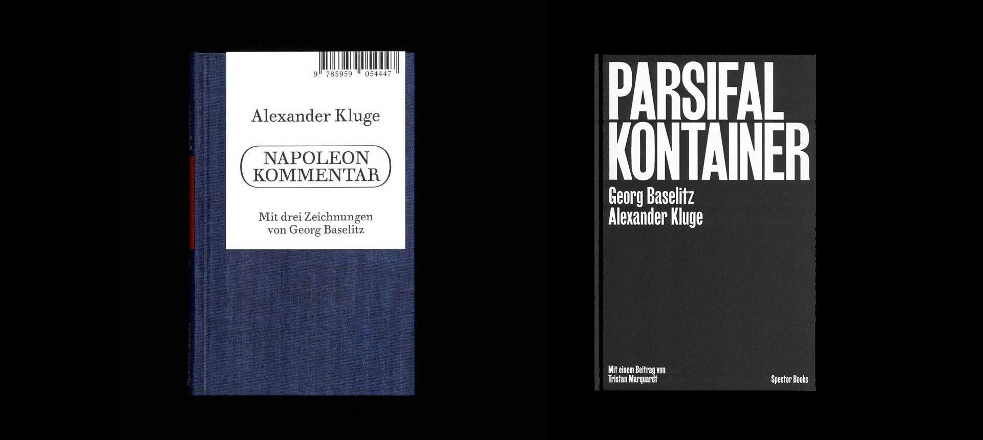 Zwei neue Bücher von Alexander Kluge: Parsifal Kontainer / Napoleon Kommentar